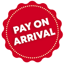 PAY ON ARRIVAL